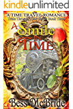 A Smile in Time (Train Through Time Series Book 3)
