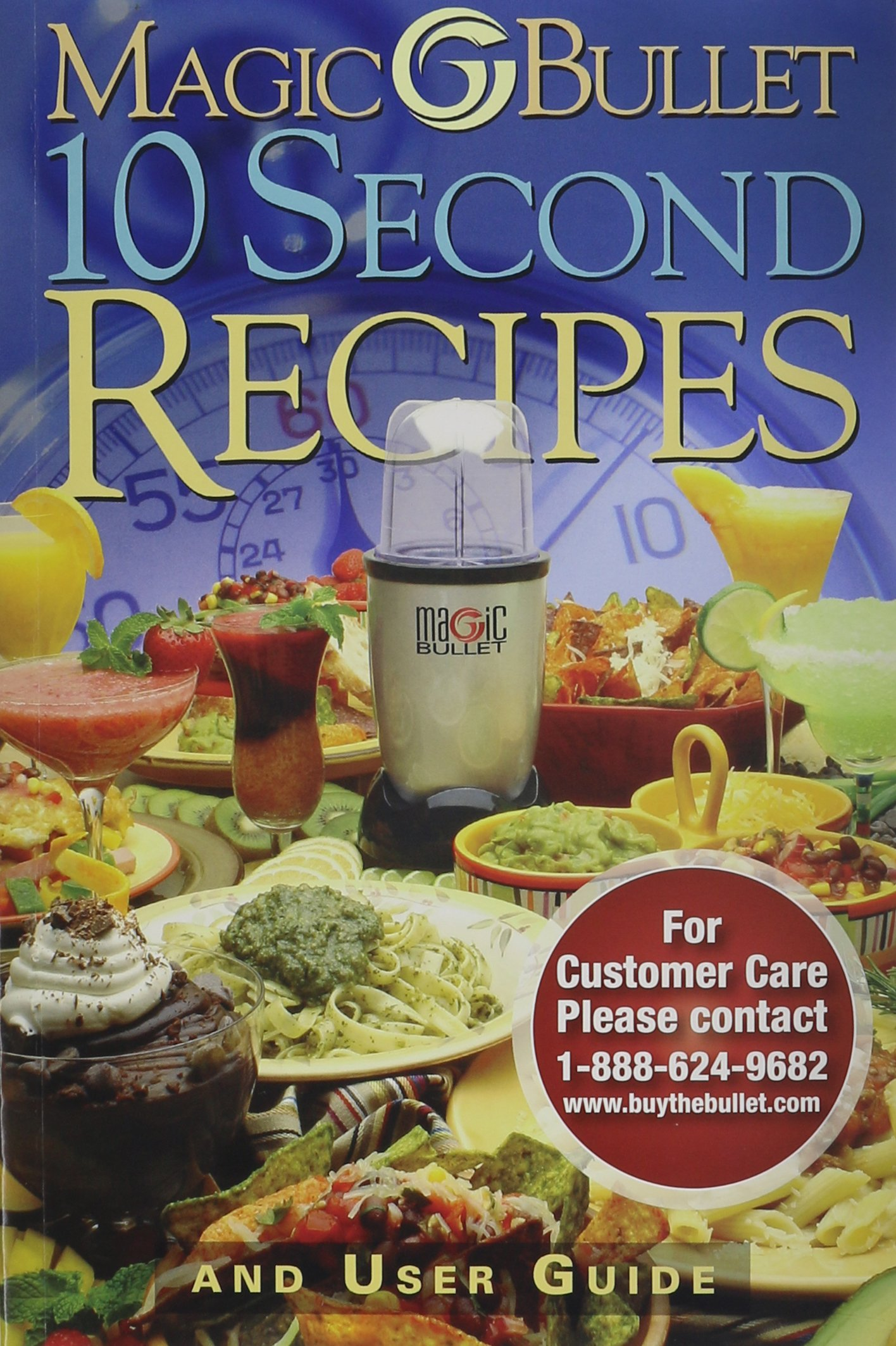 Magic Bullet 10 Second Recipes and User Guide: Amazon.com: Books