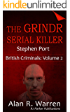 Grindr Serial Killer: Serial Killer Stephen Port of Great Britain (British Criminals Book 2)