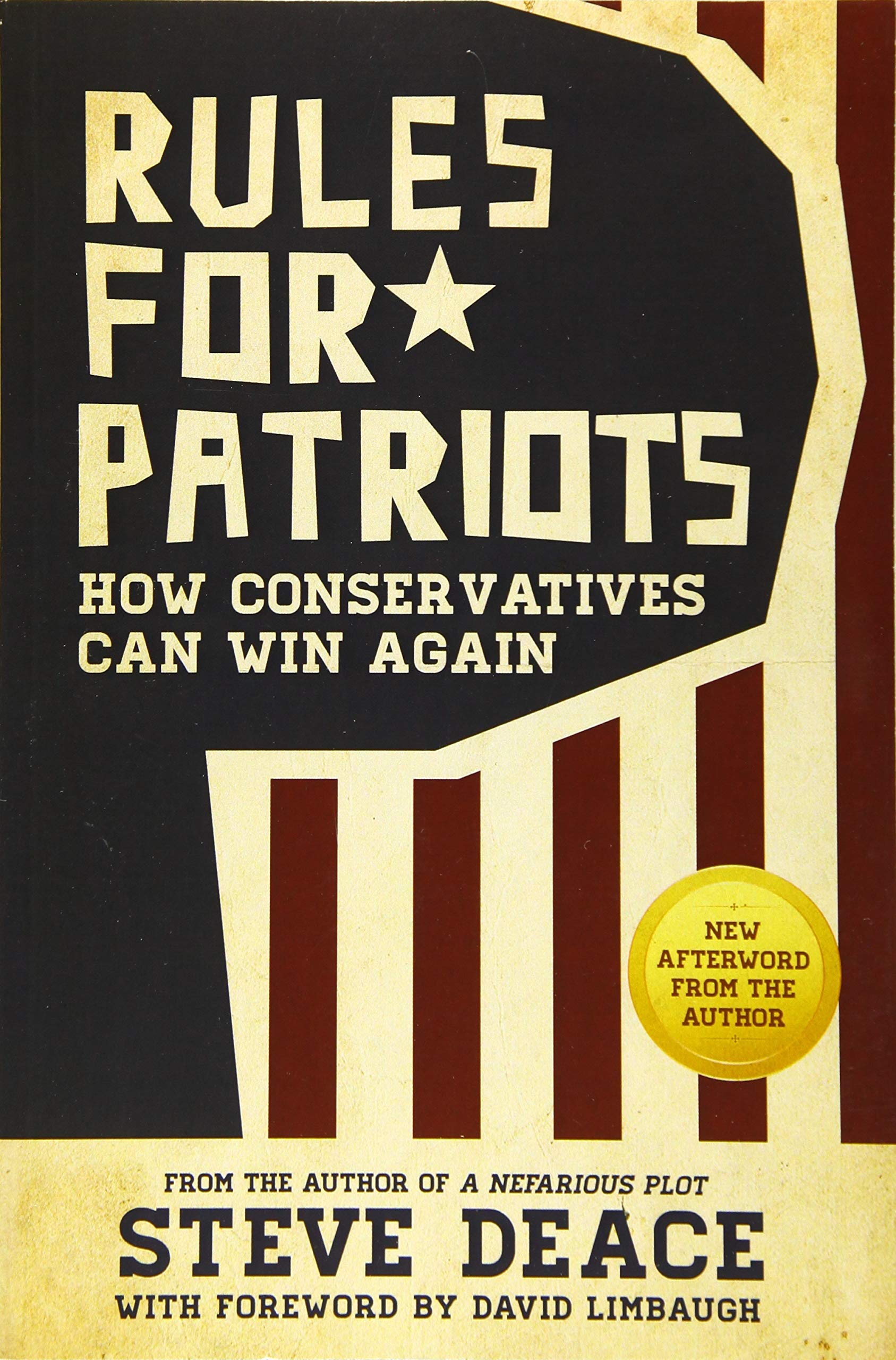 Rules for Patriots: How Conservatives Can Win Again: Steve ...