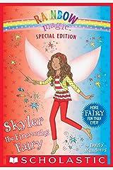 Skyler the Fireworks Fairy (Rainbow Magic: Special Edition) Kindle Edition