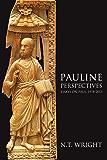 Pauline Perspectives: Essays on Paul, 1978-2013