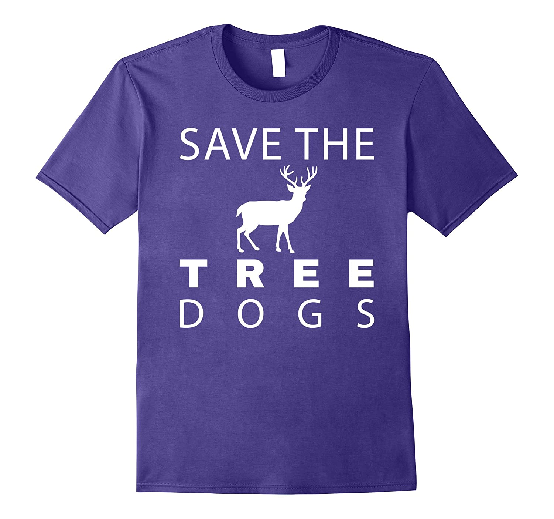 Save The Tree Dogs Deer T-Shirt-Vaci
