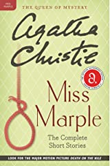 Miss Marple: The Complete Short Stories: A Miss Marple Collection (Miss Marple Mysteries) Kindle Edition