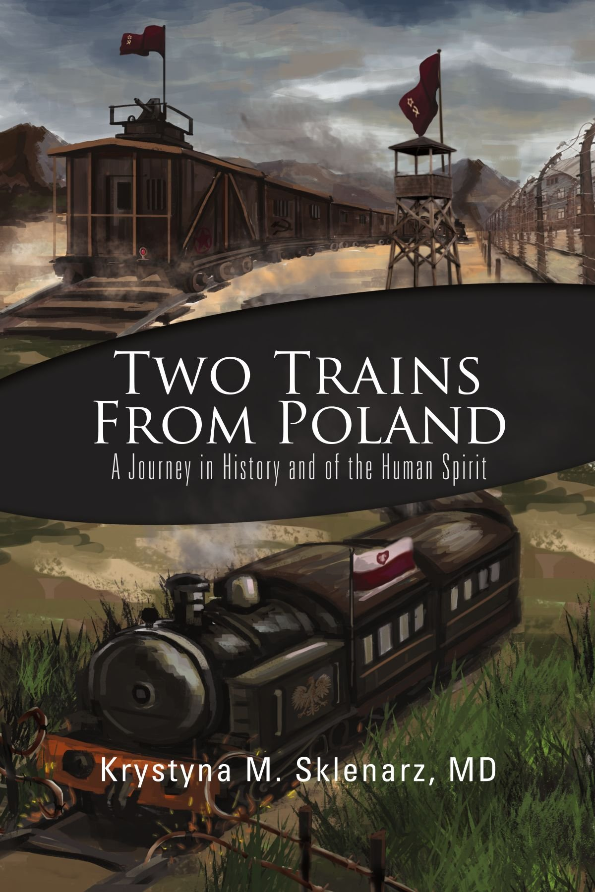 Download Two Trains from Poland: A Journey in History and of the Human Spirit pdf