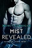 Mist Revealed: Children of Mist & Fire (Elemental Desire Book 1)