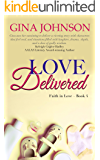 Love Delivered: A Christian Romance: Faith in Love Book 4