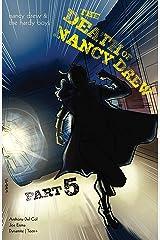 Nancy Drew & The Hardy Boys: The Death of Nancy Drew #5 (Nancy Drew And The Hardy Boys) Kindle Edition