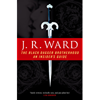 The Black Dagger Brotherhood: An Insider's Guide (Black Dagger Brotherhood Series Book 7)