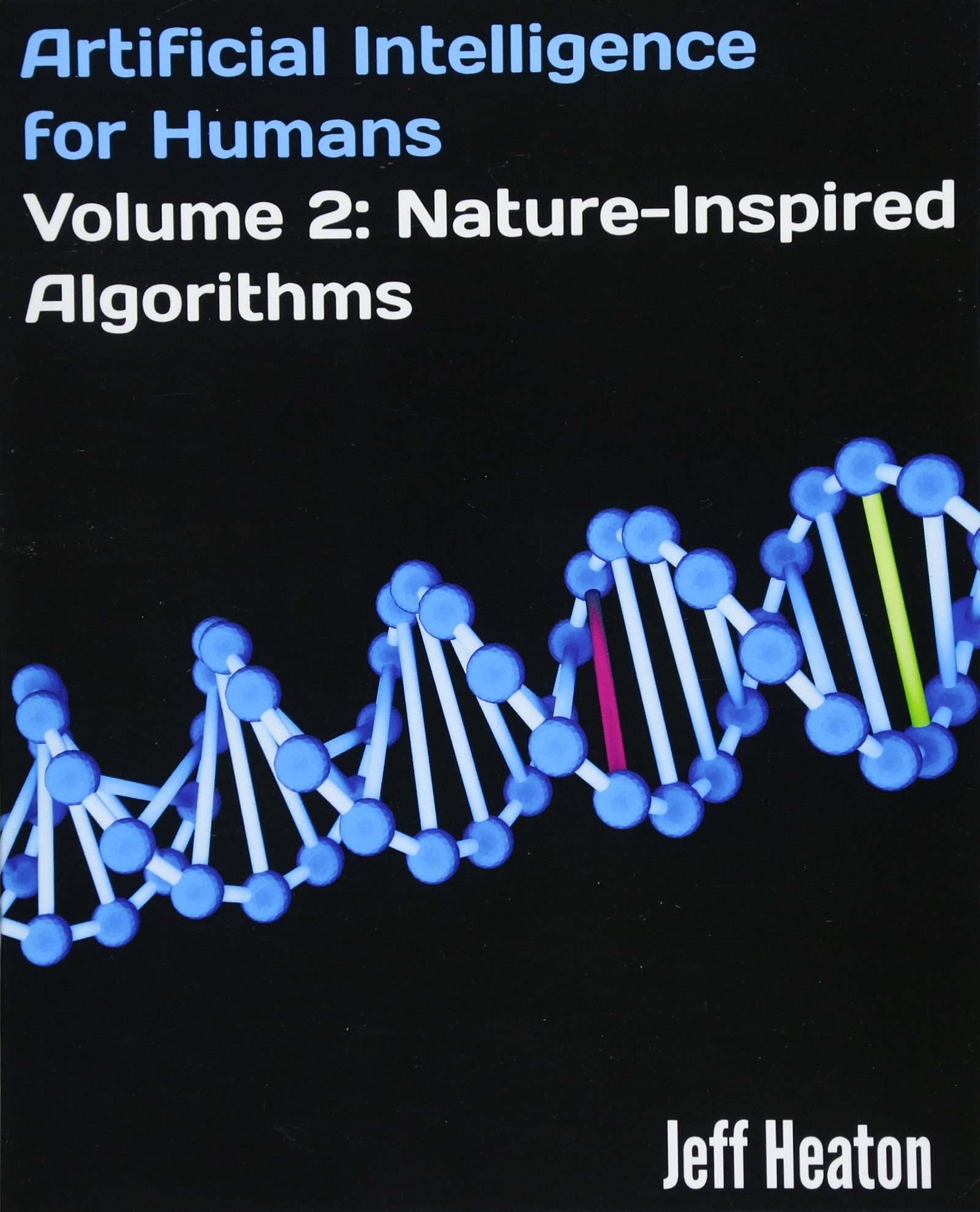 Read Online Artificial Intelligence for Humans, Volume 2: Nature-Inspired Algorithms pdf