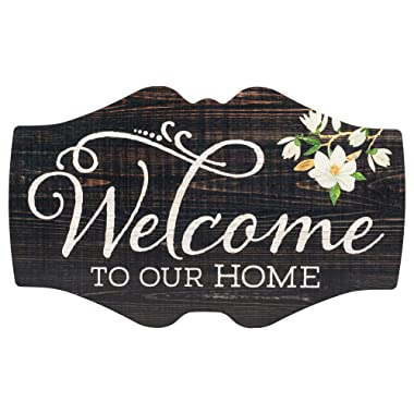 P. Graham Dunn Welcome to Our Home Magnolia 18 x 11 Inch Wood Vintage Signature Wall Plaque Sign