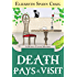 Death Pays a Visit (Myrtle Clover Mysteries Book 7)