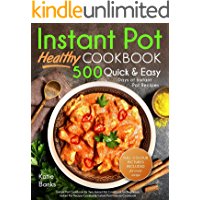 Instant Pot Cookbook: Healthy 500 Quick & Easy Days of Instant Pot Recipes: Instant Pot Cookbook for Two: Instant Pot Cookbook for Beginners: Instant Pot ... Pot Pressure Cookbook (English Edition)