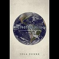 Remember Me : A Novel