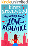 The Vintage Guide to Love and Romance: The funniest, most feel-good book you'll read this year!