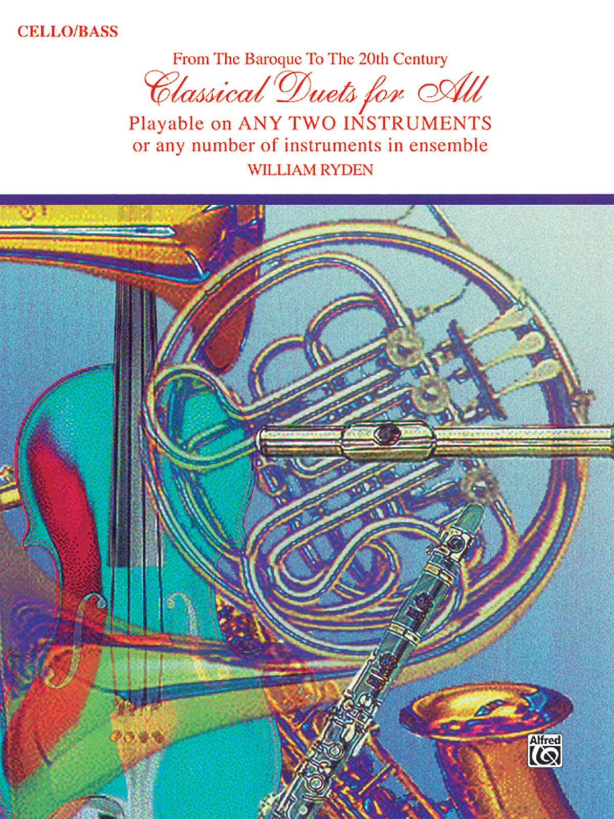 Classical Duets for All (From the Baroque to the 20th Century): Cello/Bass (Classical Instrumental Ensembles for All)