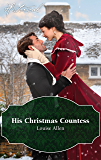 Mills & Boon : His Christmas Countess (Lords of Disgrace Book 2)