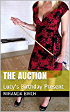 The Auction: Lucy's Birthday Present (Femdom Future Book 3) (English Edition)