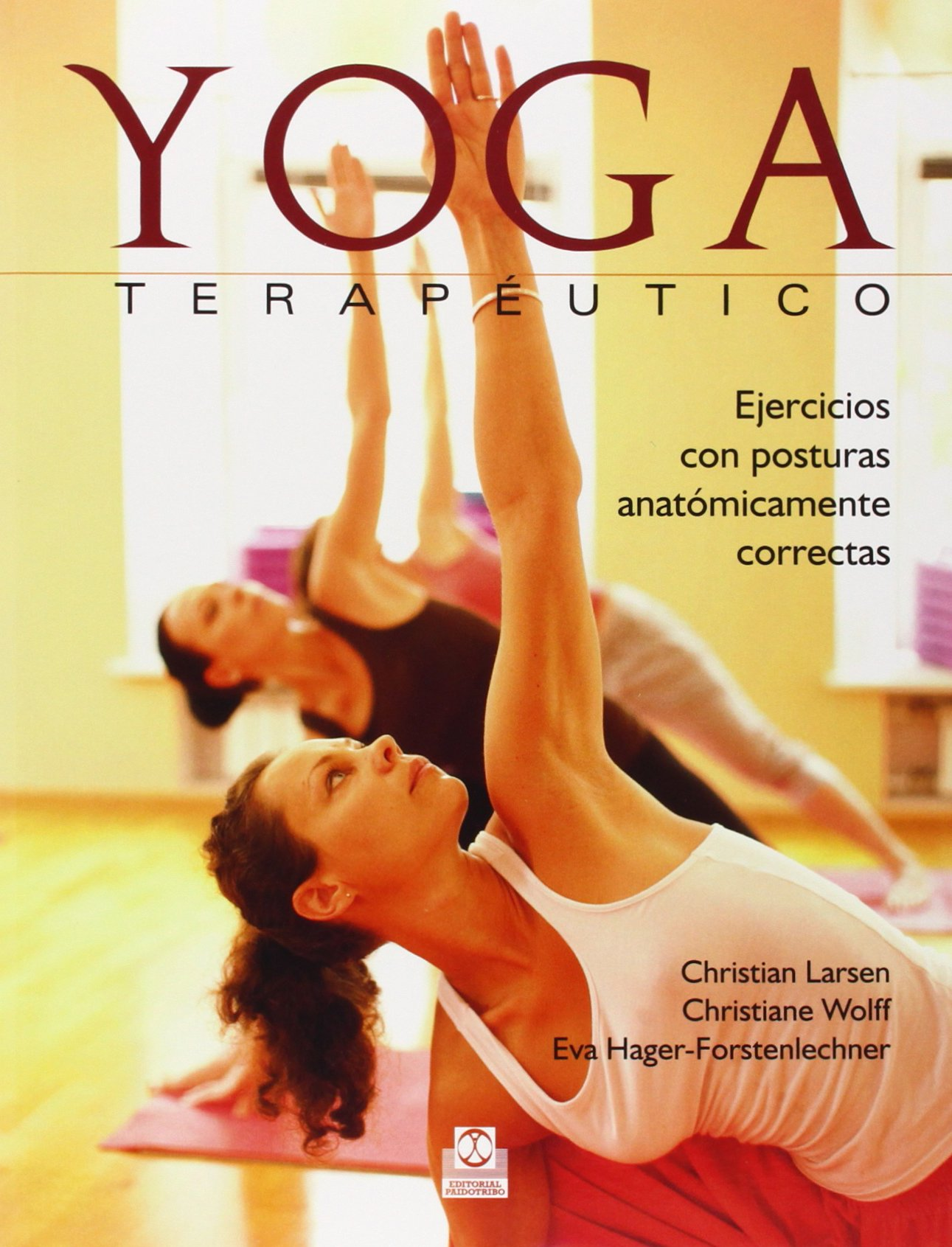 yoga terapéutico. ejercicios con posturas anatómicamente ...