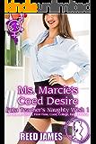 Ms. Marcie's Coed Desire (Futa Teacher's Naughty Wish 1): (A Futa-on-Female, First Time, Coed, College, Fairy Erotica)