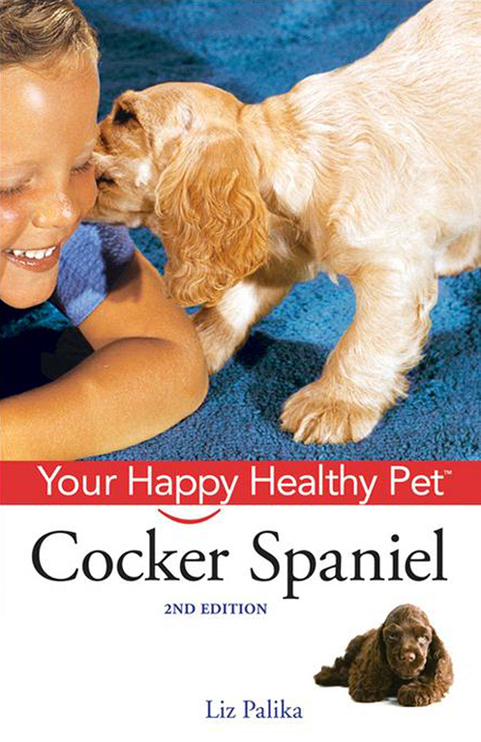 Cocker Spaniel: Your Happy Healthy Pet ebook