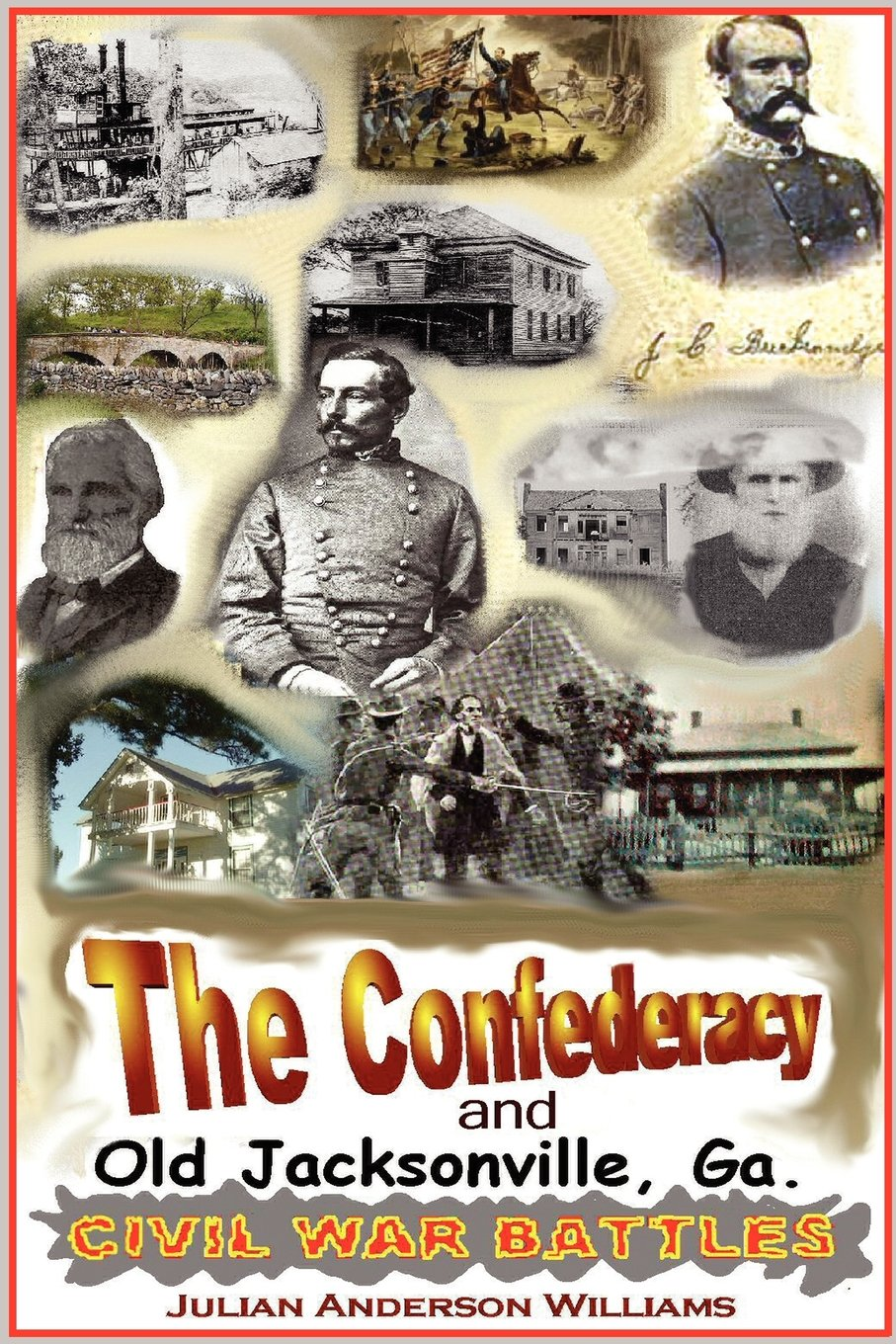 The Confederacy and Old Jacksonville, Ga. ebook