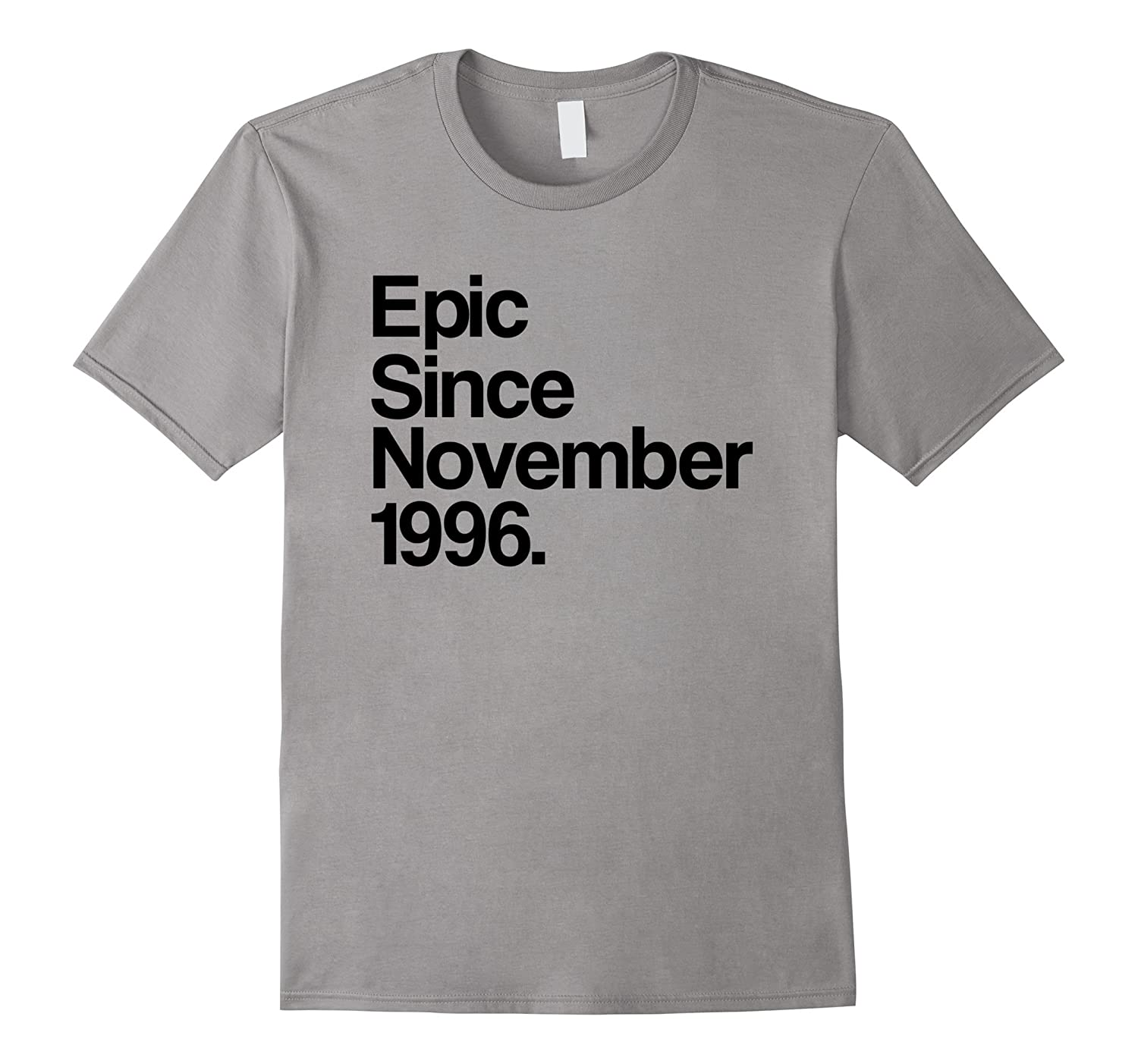 Epic Since November 1996 Shirt - 21st Birthday Gift Tee-T-Shirt
