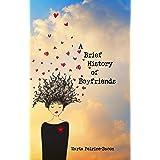 A Brief History of Boyfriends: stories