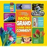 National Geographic Kids : Mon grand livre des comment