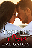 Trouble in Texas: A Texas Coast Romance (The Redfish Chronicles Book 1)