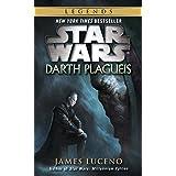 Darth Plagueis: Star Wars Legends (Star Wars - Legends Book 19)