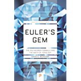 Euler's Gem: The Polyhedron Formula and the Birth of Topology (Princeton Science Library Book 64)