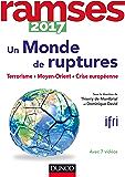 Ramses 2017 - Un monde de ruptures : Terrorisme, insécurité, projet européen (Hors collection)