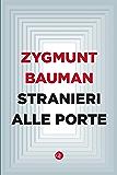 Stranieri alle porte (Italian Edition)