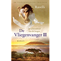 De schoonheid van de leugen (De Vliegenvanger trilogie Book 3)
