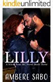 Lilly: A Silent Sons MC Novel Book Three