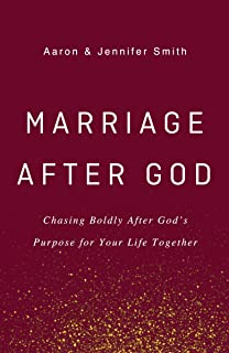 Wife After God: Drawing Closer to God & Your Husband: Jennifer Smith
