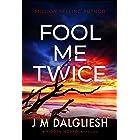 Fool Me Twice: A Hidden Norfolk Thriller (Book 10)