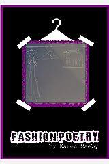 Fashion Poetry Kindle Edition