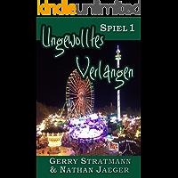 Ungewolltes Verlangen: Spiel 1 (Valentine) (German Edition) book cover