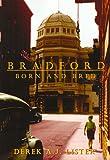 BRADFORD Born and Bred