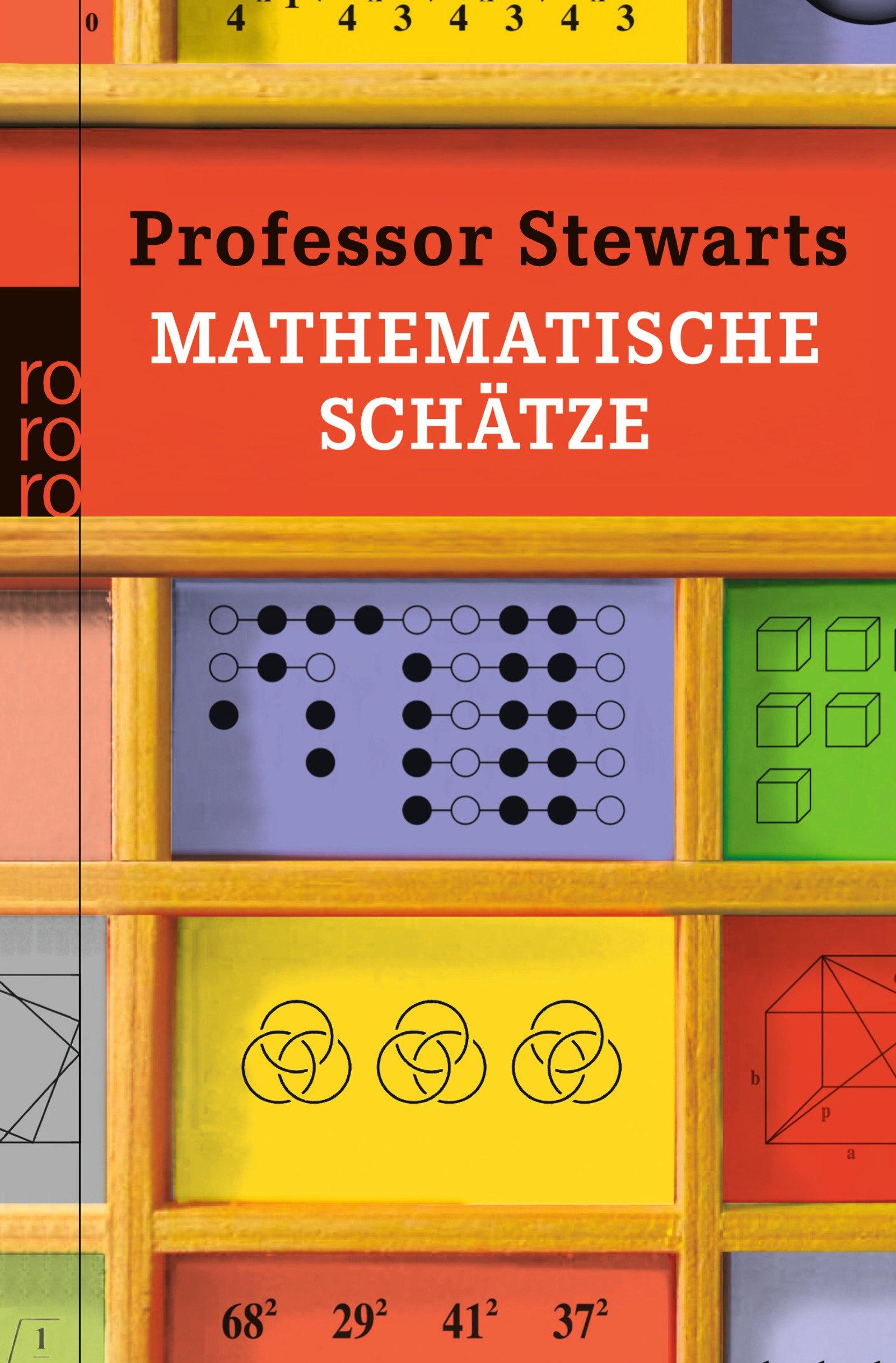 Professor Stewarts mathematische Schätze (Professor Stewarts Mathematik)