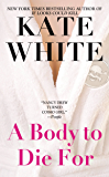 A Body to Die For (Bailey Weggins Mysteries Book 2)