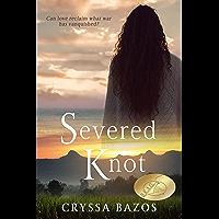 Severed Knot: An Emotional Historical Thriller