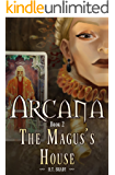 Arcana: The Magus's House (Book Two)
