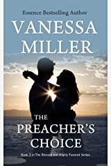 The Preacher's Choice (The Blessed and Highly Favored Series Book 3) Kindle Edition