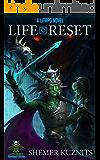 Life Reset (New Era Online Book 1)