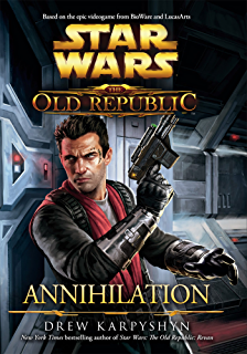 Revan star wars the old republic book 3 ebook drew karpyshyn annihilation star wars the old republic book 4 fandeluxe Image collections