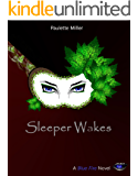 Sleeper Wakes (Blue Fire Series Book 2)