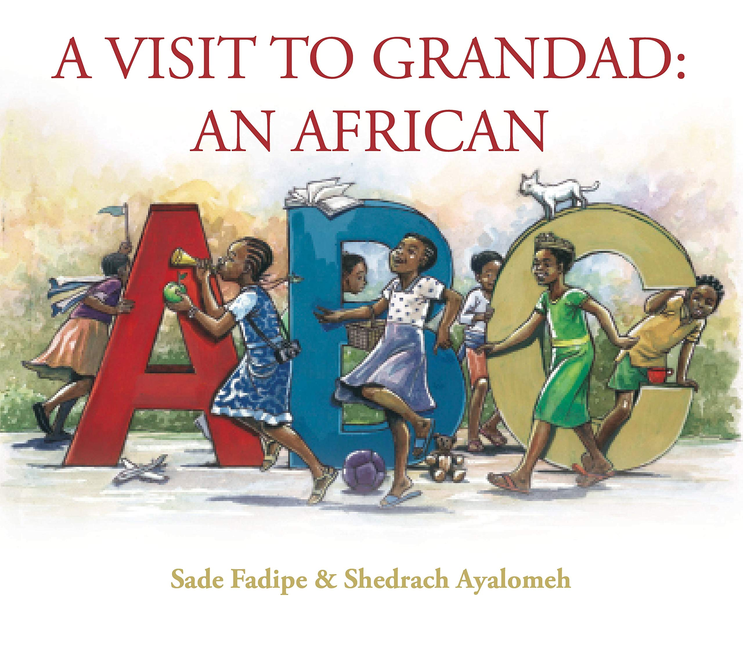 A Visit to Grandad: An African ABC